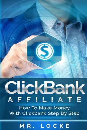 51jEDfaARAL - ClickBank Affiliate: How to make money with clickbank step by step (ClickBank Affiliate, Make Passive Income With ClickBank, How To Choose The Best Products To Promote In ClickBank)