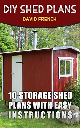 Amazon Com Diy Shed Plans 10 Storage Shed Plans With Easy
