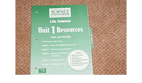 Prentice Hall Science Explorer Life Science Unit 1 Resources