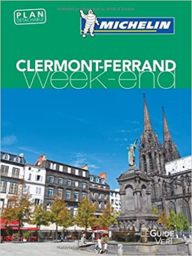 Lire un Guide Vert Week-End Clermont-Ferrand Michelin pdf, epub ebook