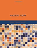 Ancient Rome, Roberrt Franklin Pennell, 142645080X