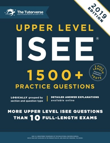 Upper Level - Upper Level ISEE: 1500+ Practice Questions