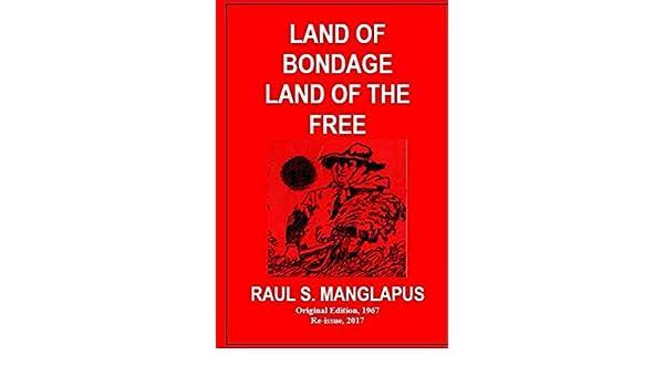 Bondage by free land land manglapus raul