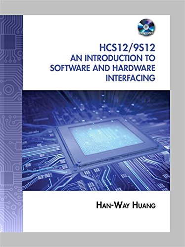 The HCS12 / 9S12: An Introduction to Software and Hardware Interfacing by Cengage Learning