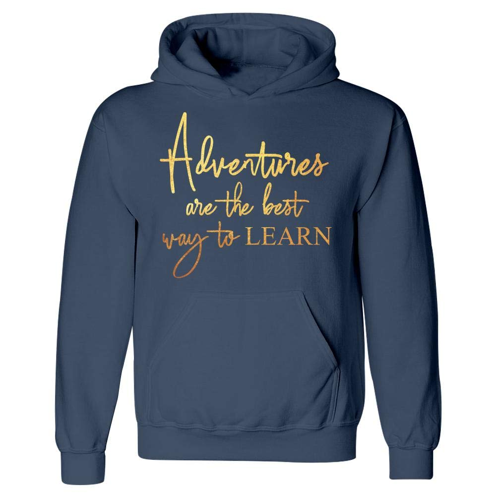 Hoodie MESS Adventures Best Way to Learn Vacation Explore Travel