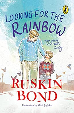 Looking for the Rainbow - Ruskin Bond Books