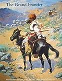 The Grand Frontier, Rick Stewart, 0883600986