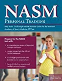 Ascencia Test Prep's study guide, NASM Personal Training Prep Book:  3 Full-Length NASM Practice Exams for the National Academy of Sports Medicine CPT Test offers test takers three full practice exams with answers and explanations for the NAS...