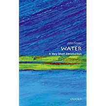 Water: A Very Short Introduction