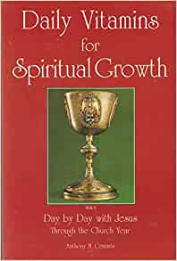 Daily Vitamins for Spiritual Growth: Day by Day with Jesus