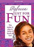 Rebecca Just for Fun, Jennifer Hirsch, 1593696388