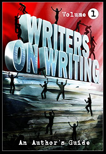 - Writers On Writing Vol.1: An Author's Guide
