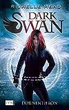 Dark Swan - Dornenthron (Dark-Swan-Reihe, Band 2)