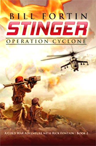 Stinger: Operation Cyclone (A Rick Fontain Novel Book 2) by [Fortin, Bill]