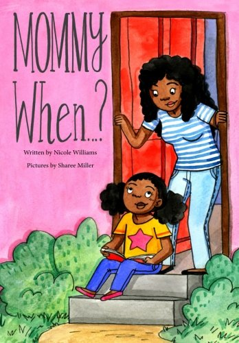Mommy When... (Sharee Miller)