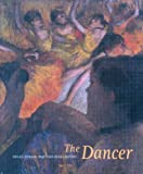 The Dancer: Degas, Forain, Toulouse-Lautrec