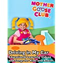 Driving in My Car - Educational