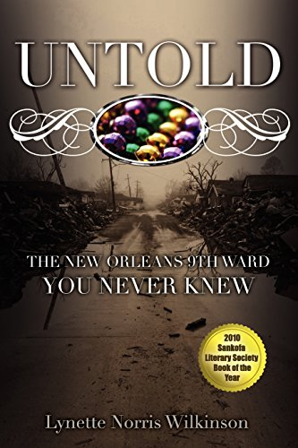 Book: UNTOLD - The New Orleans 9th Ward You Never Knew by Lynette Norris Wilkinson