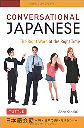 Book Conversational Japanese: The Right Word at the Right Time