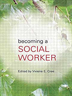 Becoming a Social Worker: A Guide For Students: Amazon.co.uk ...