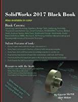 SolidWorks 2017 Black Book, 4th Edition Front Cover
