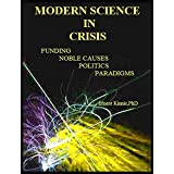 MODERN SCIENCE IN CRISIS: influences on the validity of research