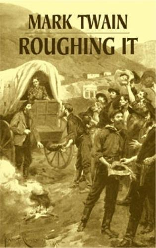 Roughing It (Dover Books on Literature & Drama)