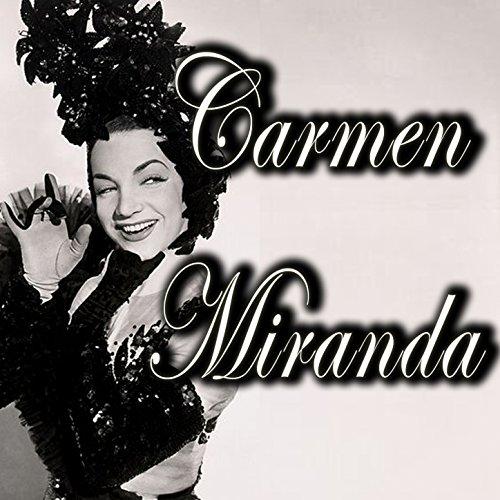 Carmen Miranda (The Chiquita B...