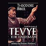 The Stories of Tevye the Dairyman | Sholem Aleichem