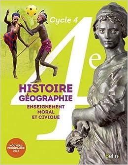 Histoire Geographie Enseignement Moral Et Civique 4e Cycle