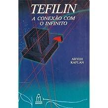 TEFILIN, A CONEXÃO COM O INFINITO: 1 (Portuguese Edition)
