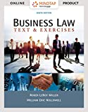 Software : MindTap Business Law for Miller/Hollowell's Business Law: Text & Exercises  - 6 months -  9th Edition [Online Courseware]