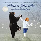 img - for Wherever You Are: My Love Will Find You book / textbook / text book