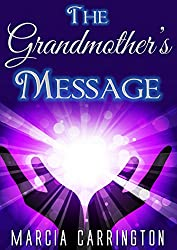 The Grandmother's Message
