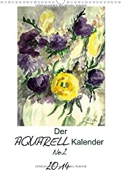 Der Aquarell-Kalender No.2 (Wandkalender 2014 DIN A3 hoch): Mit ausgewählten Aquarellen durch das Jahr (Monatskalender, 14 Seiten)