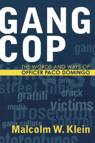 Gang Cop: The Words and Ways of Officer Paco Domingo (Violence Prevention and Policy)