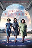 #9: Hidden Figures: The American Dream and the Untold Story of the Black Women Mathematicians Who Helped Win the Space Race