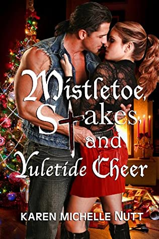 book cover of Mistletoe, Stakes, and Yuletide Cheer