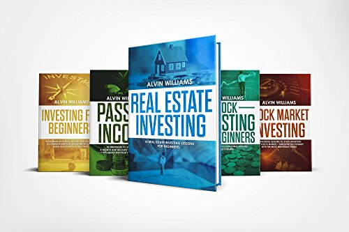 Investing: 5 Manuscripts: Investing for Beginners, Stock Investing for Beginners, Stock Market Investing, Real Estate Investing, Passive Income (Investing, ... Income, Stock Market, Trading Book 7)