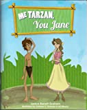 img - for Me Tarzan, You Jane book / textbook / text book