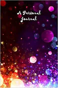 A Personal Journal: Rainbow Bubbles: Rainbow Journal, Lined Journal, 6 x 9, 160 pages (Diary, Notebook, Journal)