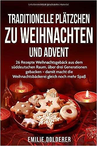 Glutenfreies Weihnachtsgebäck.Traditionelle Plätzchen Zu Weihnachten Und Advent 26 Rezepte