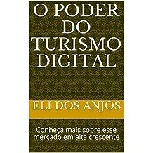 O poder do Turismo digital: Conheça mais sobre esse mercado em alta crescente