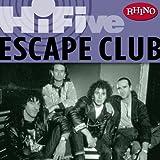 Rhino Hi-Five: The Escape Club