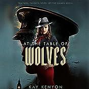 At the Table of Wolves: Dark Talents, Book 1   Kay Kenyon