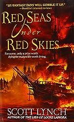 By Scott Lynch - Red Seas Under Red Skies (6/29/08)