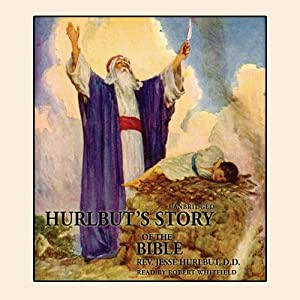 Hurlbut's Story of the Bible Audiobook