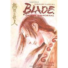 Blade Of The Immortal Volume 6: Dark Shadows
