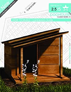 DOG HOUSE PLANS - Step By Step CAD Drawings - How To Build