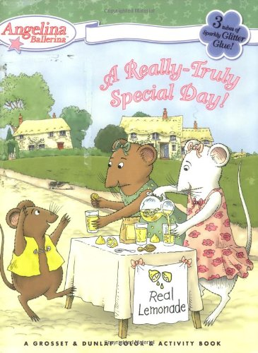 Download A Really-Truly Special Day! (Angelina Ballerina) PDF